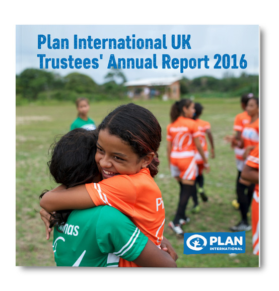 Plan International UK Trustees' Annual Report 2016