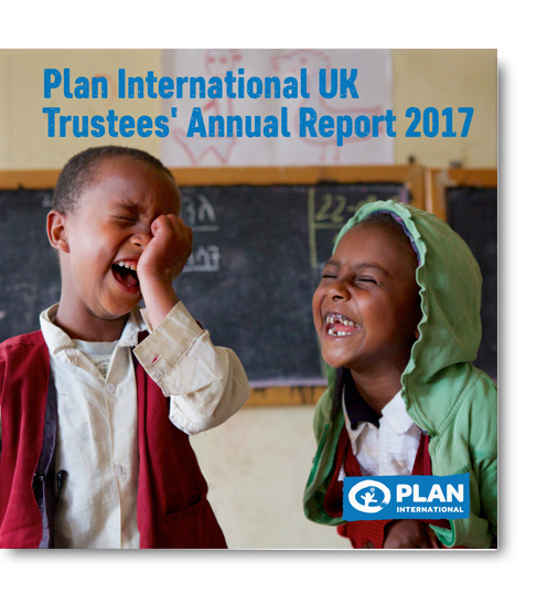 Plan International UK Trustees' Annual Report 2017